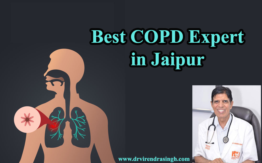 Best COPD Expert in Jaipur and Best Pulmonologist in Jaipur, India