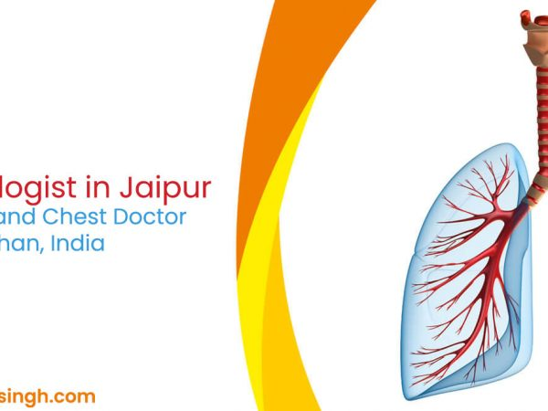 Best Pulmonologist in Jaipur | Lung Specialist and Chest Doctor in Rajasthan, India