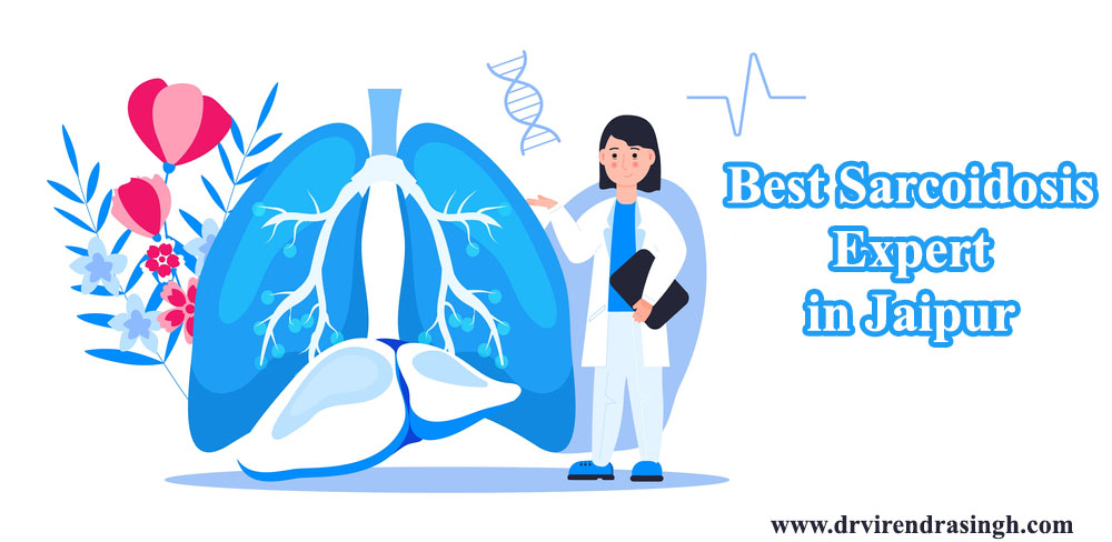 Best Sarcoidosis Expert in Jaipur, Rajasthan, India