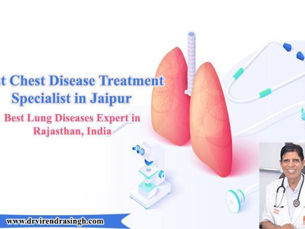 Best Chest Disease Treatment Specialist in Jaipur
