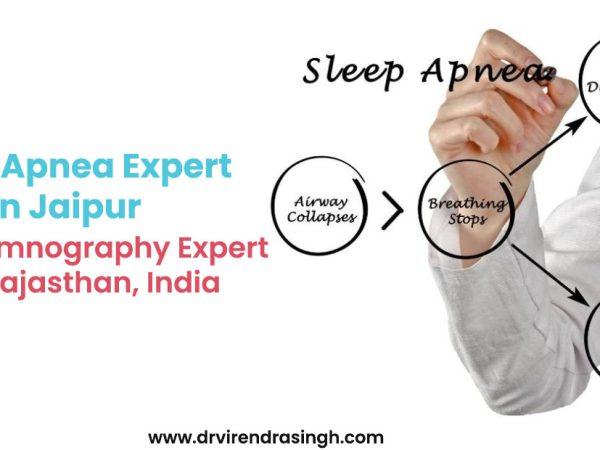Sleep Apnea Expert in Jaipur